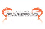 Wild Texas Galveston Island Shrimp Festival & Annual Blessing of Da'Feet